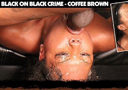 Black On Black Crime Starring Coffee Brown